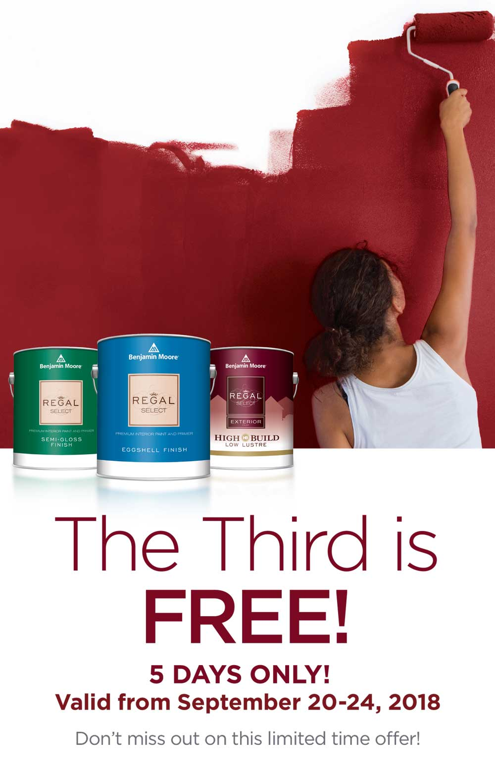 Regal Paint Sale! The Third is FREE! 5 Days Only! Valid from September 20-24, 2018